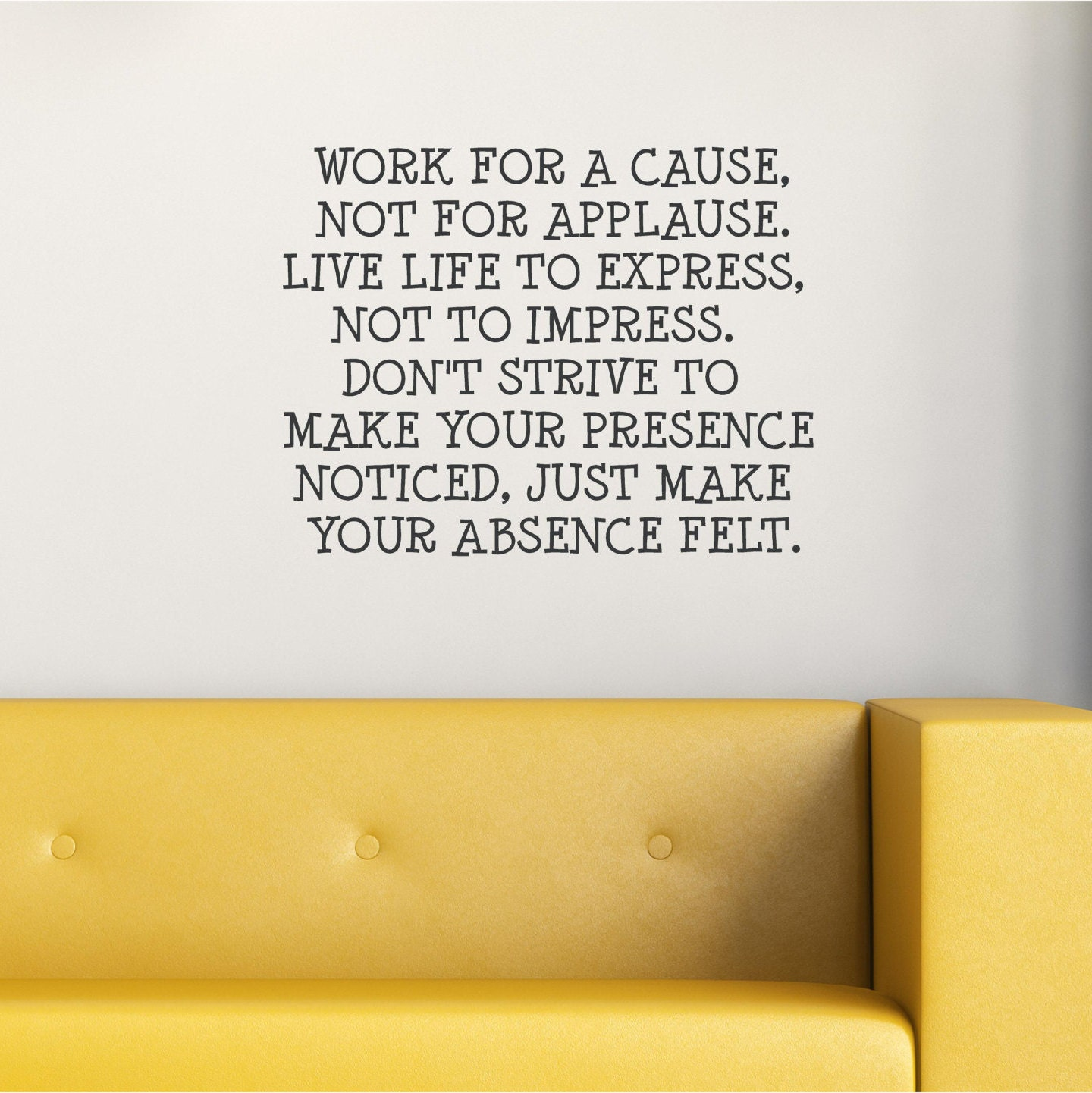 Work for a Cause Not for Applause Live Life to Express   Etsy