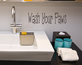 Wash Your Paws, Bathroom, Home Decor, Dog, Vinyl Wall Decal, Wall Decal, Art, Sign, Sticker, Decal, Sign