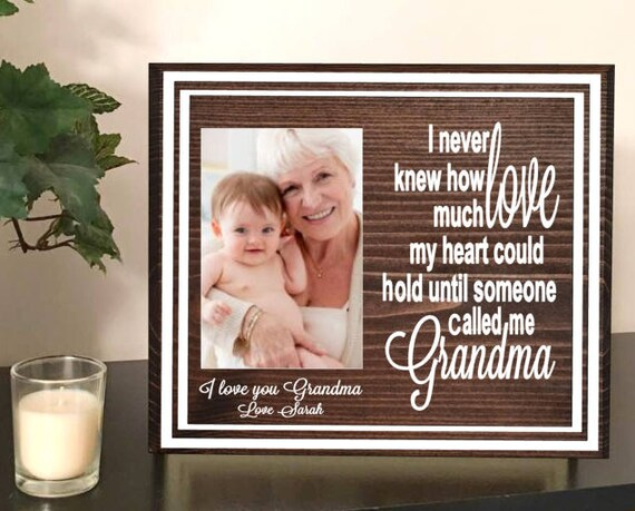 I never knew how much love my heart could hold - i love grandma ...