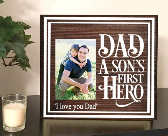 Dad A Sons First Hero Father Son Picture Frames My Etsy