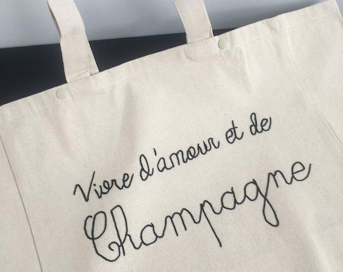 """Cabas """"Vivre d'Amour et de Champagne"""" - Broderie Cornely"""