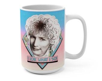 I LOIK WHAT I SOI - Mug 15 oz