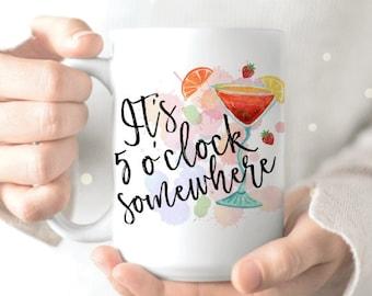5 Oclock Somewhere - Coworker Funny Mug - Funny Coworker Mug - Coworker Coffee Mug - Funny Office Mug - Motivational Mug - Funny Office Mugs