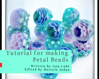 Lampwork tutorial - Petal beads tutorial - Dahlia beads - Glass bead tutorial - Lampwork petal beads