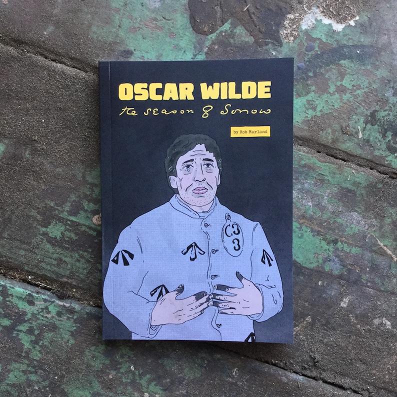 Oscar Wilde: The Season of Sorrow graphic biography image 0