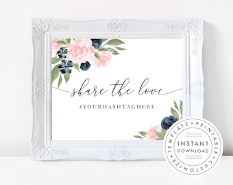 Wedding Hashtag Sign, Share the Love Blush Pink and Navy Floral  137V1WED
