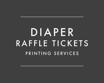 ADD-ON ONLY - Order Printed Diaper Raffle Tickets