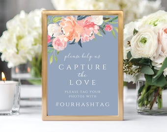 Capture the Love Wedding Sign, Wedding Hashtag, Instagram Sign, Wedding Signs, Dusty Blue, Floral, Customizable, Printable, 109
