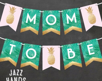Tropical Baby Shower Banner | DIY Printable | Pineapple Baby Shower Banner | Pineapple | Palms | Luau | Bunting | Mom To Be