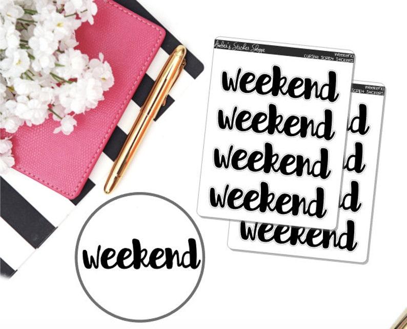 Weekend Cursive Lettering Script Labels Planner Stickers image 0
