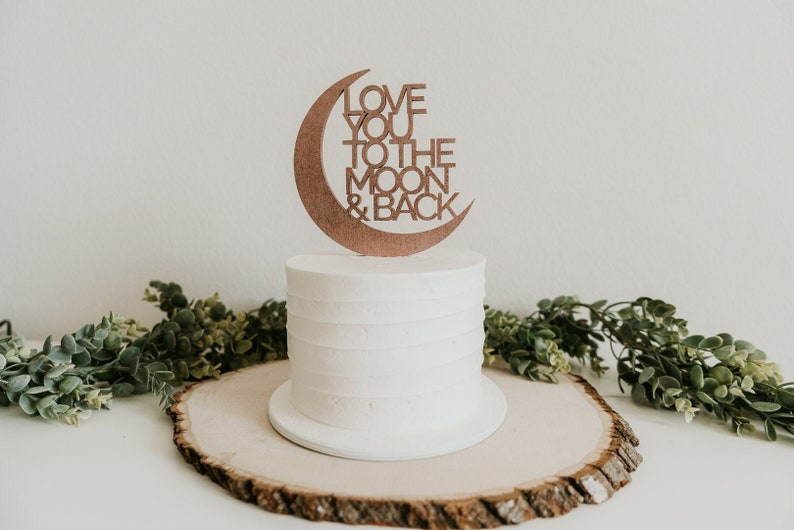love you to the moon and back cake topper custom cake topper image 0