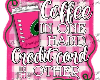 Coffee In One Hand Credit Card in the Other Black Friday Squad Sublimation Transfers #BlackFridaySquad Hot Pink Check Plaid