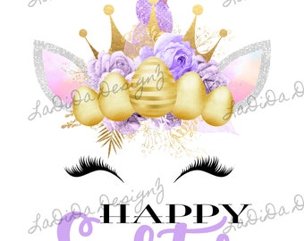 Happy Easter Unicorn Eggs Sublimation Transfer Purple  Gold Eyelashes Flowers Bunny Ears Crown