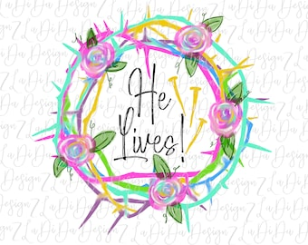 He Lives Crown of Thorns Easter Good Friday Watercolor PNG Flowers Jesus Nails Digital Download