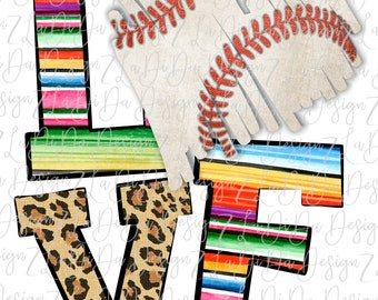Love Baseball Serape and Leopard SUBLIMATION Transfer Serape Leopard Baseball Heart