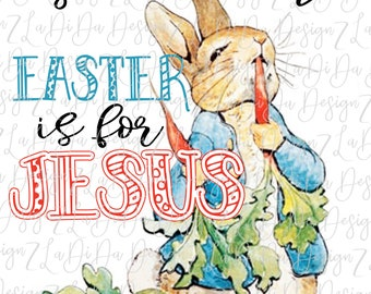 Silly Rabbit PNG DIGITAL Download Easter Is For Jesus