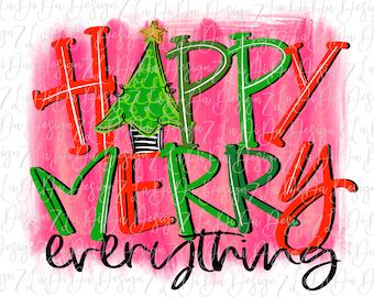 Happy Merry Everything Christmas Tree on Pink Background   - VINYL Transfer MaskHTV Iron On - Hand Drawn