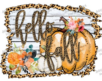 Hello Fall Leopard Wood Look Frame Pumpkin Floral Fall Sublimation Transfers PNG PDF Digital Download