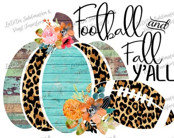 Football and Fall Y'all Leopard Wood Look Frame Pumpkin Fall Sublimation Transfers PNG PDF Digital Download