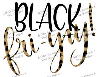 Black Fri-Yay! Cheetah Sublimation Transfers Black Friday Cheetah Fur Print