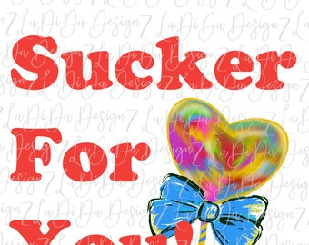 I'm A Sucker For You Watercolor Colorful Heart Sucker With Bow PNG Digital Download Valentine Red