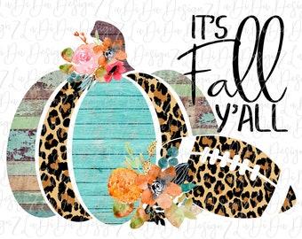 It's Fall Y'all Pumpkin Wood Leopard Floral Football PNG PDF Digital Download