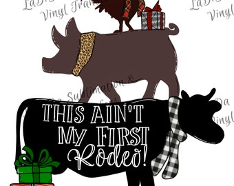 This Ain't My First Redeo #BlackFriday Cow Pig Rooster Hand Drawn Sublimation Transfers - Plaid Leopard Houndstooth