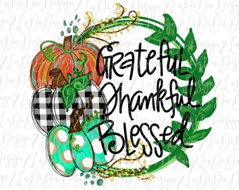 Grateful Thankful Blessed Pumpkins Wreath SUBLIMATION Transfer - Orange Black White Polka Dots