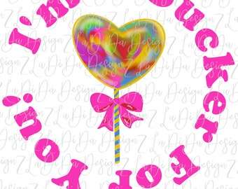 I'm A Sucker For You Watercolor Colorful Heart Sucker With Bow PNG Digital Download Valentine Pink