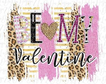 Be My Valentine Brush Strokes VINYL Pink Leopard Buffalo Plaid Hearts Polka Dots Stripes Leopard Heart  MaskHTV HTV  Iron On