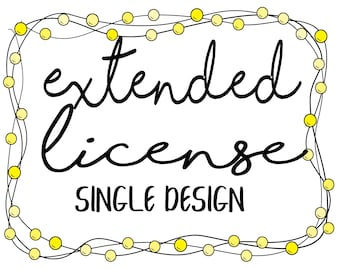 Extended License for ONE (single) Design - Commercial Use