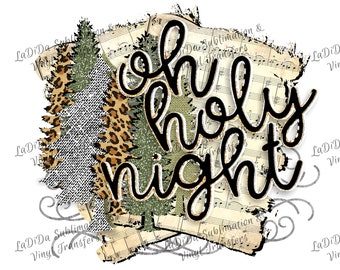 Oh Holy Night Music Sheet Gold Silver Glitter Leopard Christmas Trees Sublimation Transfers Christmas Trees Green Silver Leopard