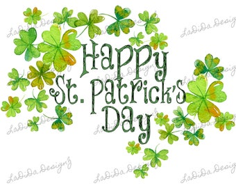 Happy St. Patrick's Day Green Watercolor Clovers Sublimation Transfers Four Leaf