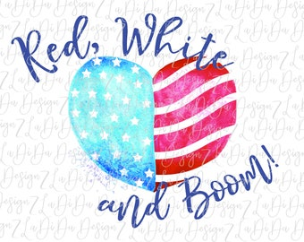 Red White and Boom 4th of July Patriotic Heart  DIGITAL PNG FILE Download Stars Stripes Red White Blue