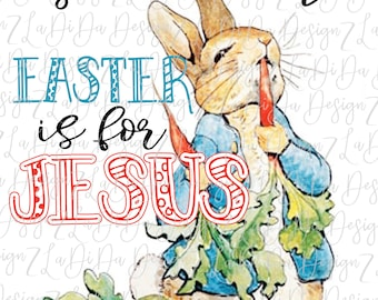 Silly Rabbit Easter is for JESUS SUBLIMATION Transfer Rabbit Carrots Blue Coat