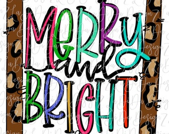 Merry and Bright Colorful Letters with Leopard Frame  -  SUBLIMATION Transfer - Hand Drawn