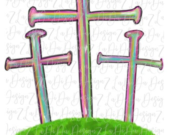 Three Nail Crosses on Mound  SUBLIMATION Transfers Colorful Easter Hand Drawn