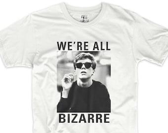 Breakfast Club 'We're All Bizarre' T Shirt Graphic Printed Tee / Rad Printed Top 1980's Vintage Design Shirt Classic Movie Shirt UNISEX
