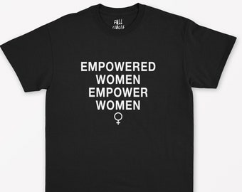 ca3695cbf Empowered Women Empower Women T Shirt - Anti Facist Shirt / Black Lives  Matter / Why Be Racist / Girl Power / GRL PWR / Girl Gang / 90s 80s