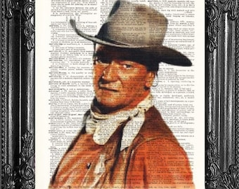 John Wayne Art- John Wayne print- Dictionary Print John Wayne Poster- John Wayne Gift- The Duke- True Grit- Red River- Cowboy Art