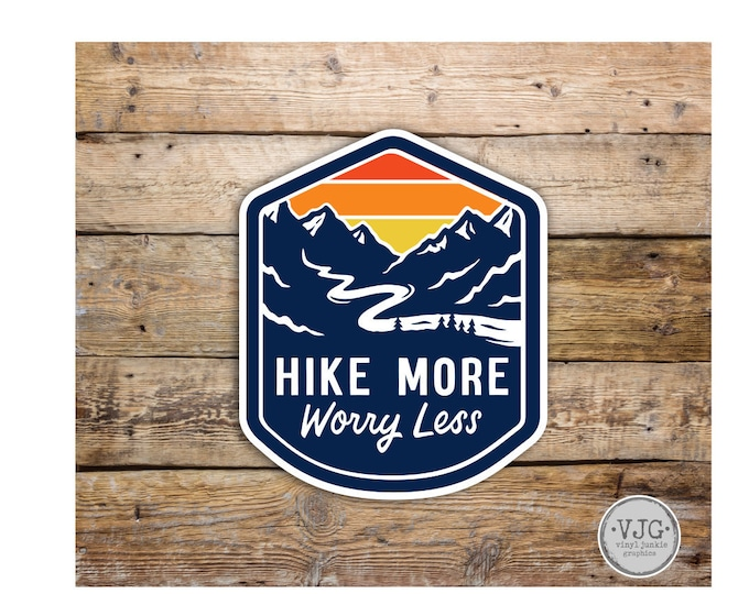 Hike More Worry Less  Sticker Decal Bumper Sticker for Auto Cars Trucks Windshield Windows Laptop RV Camper