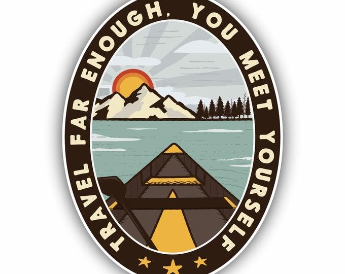Travel Far Enough Vinyl Sticker Decal Bumper Sticker for Auto Cars Trucks Windshield Windows Laptop RV Camper Kayak