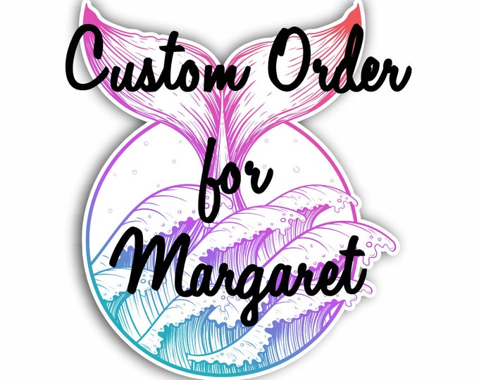 Custom order for Margaret  Whale Tail and Sea Waves