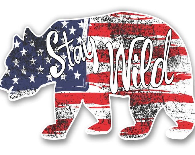 Stay Wild US Flag Bear Car Vinyl Sticker Decal Bumper Sticker for Auto Cars Trucks Windshield Windows Laptop RV Camper