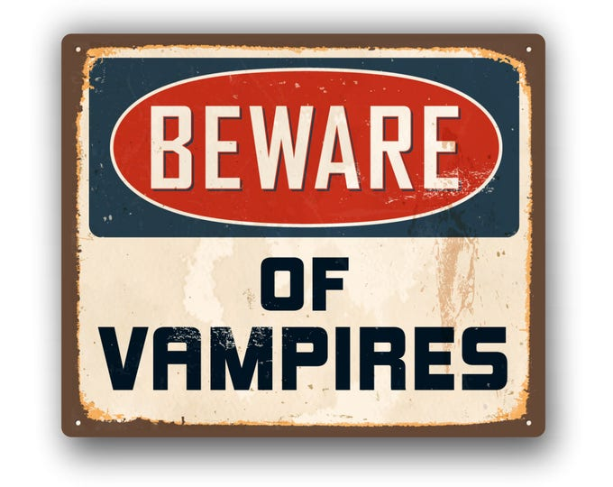Beware of Vampires  Funny Sticker  for car truck laptop or any smooth surface  ***Free Shipping***