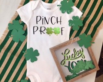 Pinch Proof Onesie- St Pattys Day Onesie- Saint Patricks Day Onesie