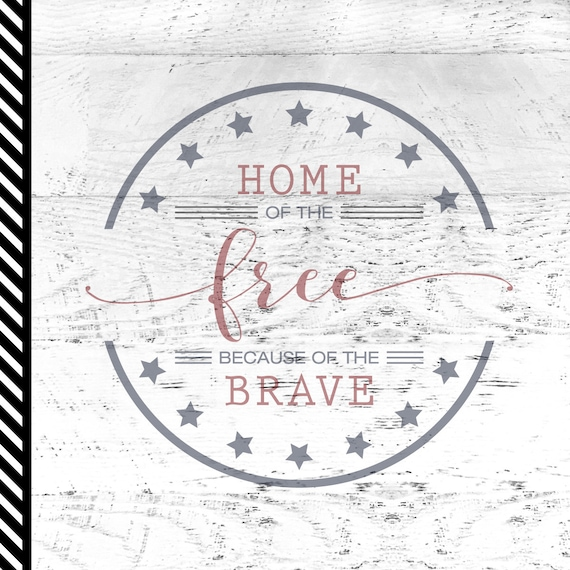 Home Of The Free Svg Cut File Patriotic Svg 4th Of July Etsy