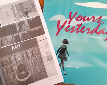 Yours, Yesterday: Full-length paperback comic book/graphic novel by Jessica On Paper. Autobiographical, romance, break-up, small press LICAF