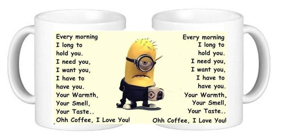 minions quotes long for coffee lost my mind made for winter
