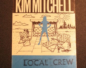 Kim Mitchell Satin Backstage Pass! Authentic Vintage 1986! Kim Mitchell ~ Shakin' Like A Human Being Tour! Intact Backstage Pass! Rare!